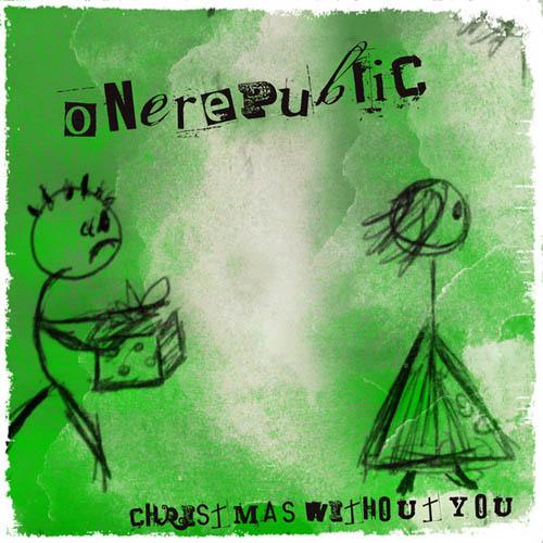 Christmas Without You.Christmas Without You Onerepublic Mark Brown Writer