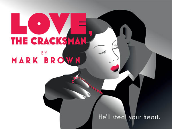 Mark Brown Writer Love the Cracksman